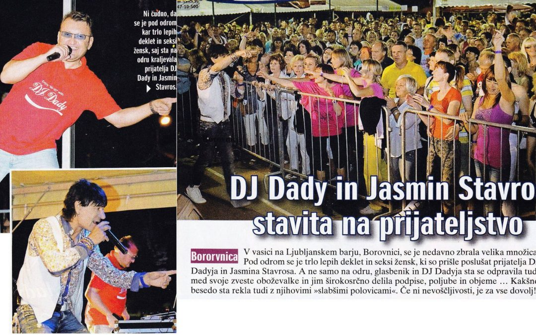 Zabava z Jasminom Stavrosom – Borovnica 2013